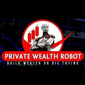 Private Wealth Robot EA Unlimited