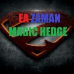 EA ZAMAN MAGIC HEDGE Unlimited